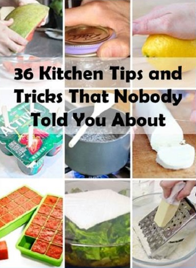 36 Kitchen Tips And Tricks That